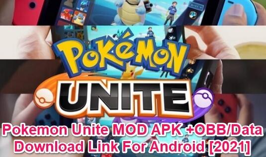 Pokemon Unite Mod Apk Android Download Link 2021 Premium Cracked