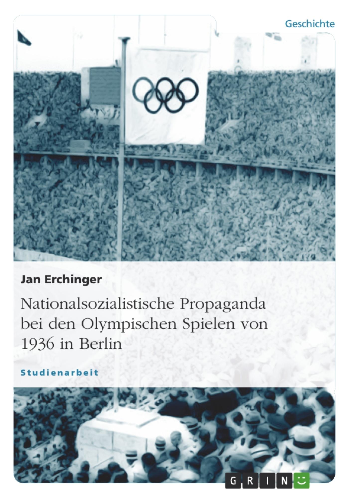 Nationalsozialistische Propaganda Bei Den Olympischen Spielen Grin